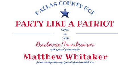 Dallas County GOP Party Like A Patriot tickets