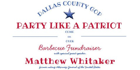 Dallas County GOP Party Like A Patriot