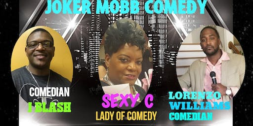 "THE MOBB IS BACK IN THE HOUSE AS JOKERS COMEDY CLUB PRESENTS:""JOKER MOBB COMEDY"""