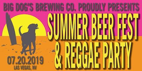 "BIG DOG'S ""Summer Beer Fest & Reggae Party"" 2019 tickets"
