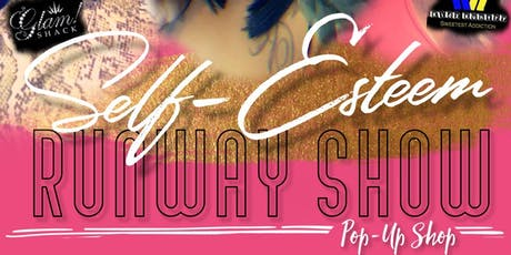 Self-Esteem Runway Show/PopUp Shop tickets