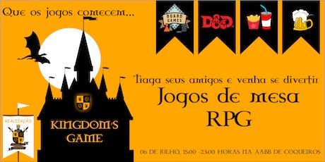 Kingdom's Game ingressos