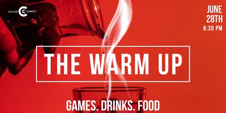 THE WARM UP  (21+) tickets