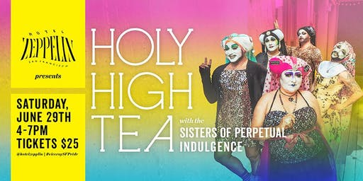 Holy High Tea with The Sisters of Perpetual Indulgence