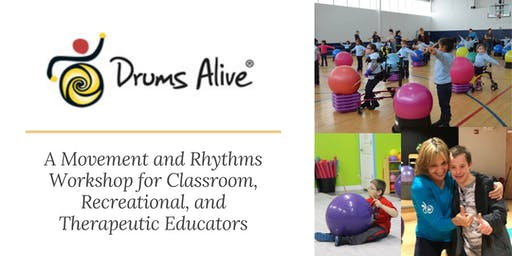 Drums Alive! A Movement and Rhythms Workshop for Classroom, Recreational, and Therapeutic Educators