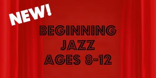 NEW! Beginning Jazz (Ages 8-12)