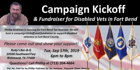Campaign Kickoff for Fort Bend Tax Assessor & Fundraiser for Disabled Vets tickets