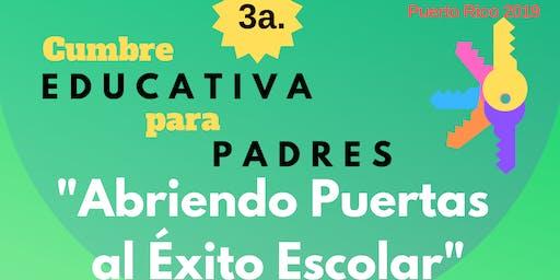 "Cumbre Educativa para Padres ""Abriendo Puertas al Éxito Escolar"""