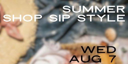 Summer Sip, Shop & Style