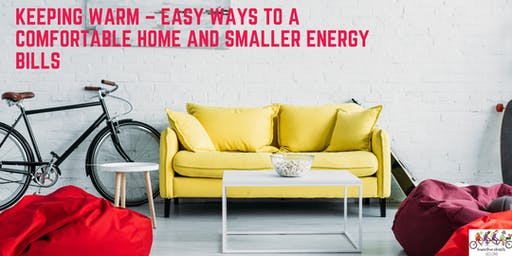 Keeping warm – easy ways to a comfortable home and smaller energy bills