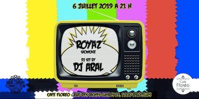 Floréo Hip-hop dj set W/ Royaz (showcase), dj Aral