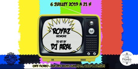 Floréo Hip-hop dj set W/ Royaz (showcase), dj Aral billets