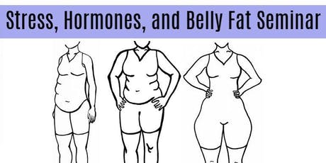 Stress, Hormones, and Belly Fat tickets