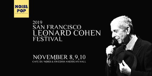 SFCohenFest - A Night of Leonard Cohen Poetry, Literature, and Music