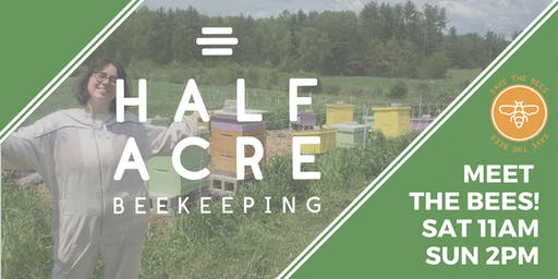 Half-Acre Beekeeping Apiary Tours (Sundays)