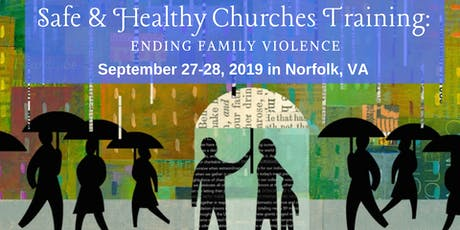 REGISTRATION: 2019 Safe & Healthy Churches Training tickets