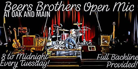 Beers Bros Open Mic at Oak N Main tickets