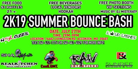 2K19 SUMMER BOUNCE BASH tickets