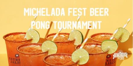 Michelada Fest Beer Pong Tournament tickets