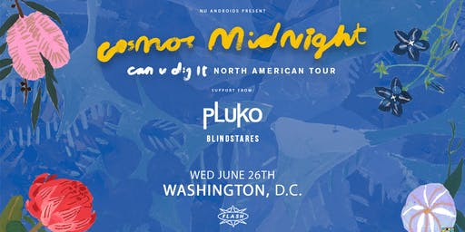 Cosmo's Midnight, pluko w/ Blindstares at Flash