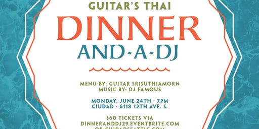 Dinner and a DJ Volume 29: Guitar's Thai