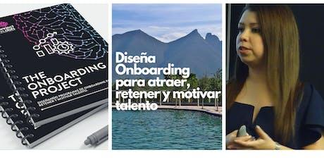 The Onboarding Project: Diseña Onboarding para atraer, retener y motivar talento tickets