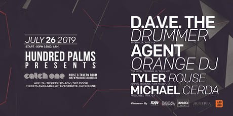 Hundred Palms Presents: D.A.V.E. THE DRUMMER, AGENT ORANGE DJ, and more.... tickets