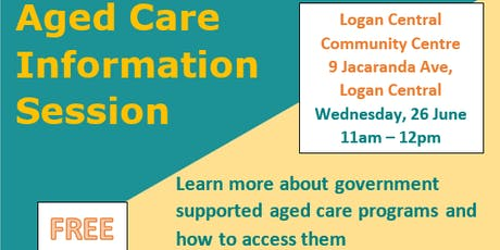 Aged Care Information Session - Free tickets