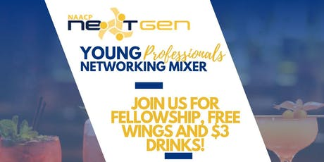 NEXT GEN HAPPY HOUR NETWORKING MIXER tickets