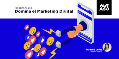 Master Class: Domina el Marketing Digital tickets