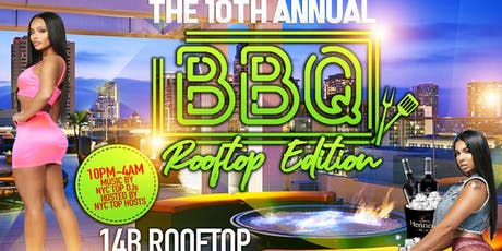 10th ANNUAL BBQ ROOFTOP EDITION tickets