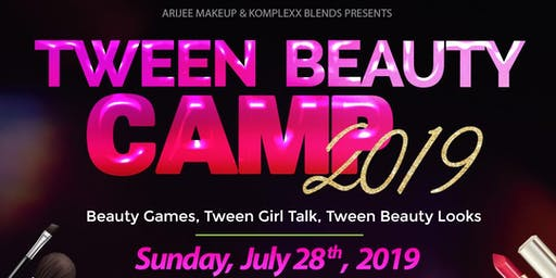 Tween Beauty Camp