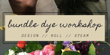 Bundle Dye Workshop w/Drift Lab + Lush & Lovely tickets