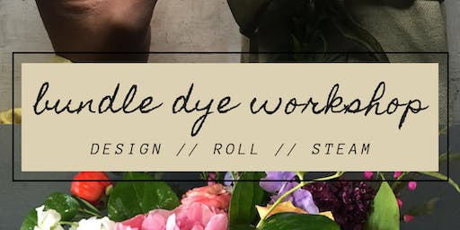 Bundle Dye Workshop w/Drift Lab + Lush & Lovely