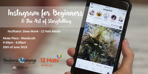 Instagram for Beginners & The Art of Storytelling