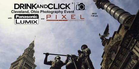 Drink and Click ® Cleveland, OH Event with Panasonic and Pixel Connection tickets