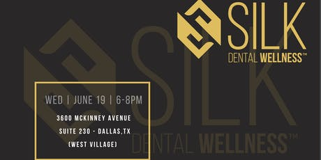 Sneak Peak at SILK Dental Wellness tickets