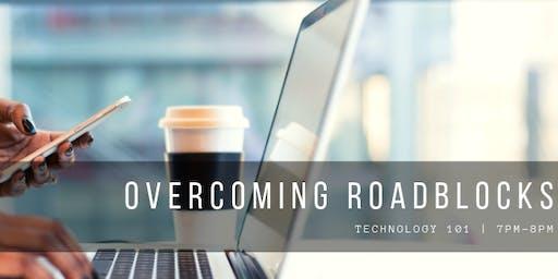 Overcoming Roadblocks in Tech