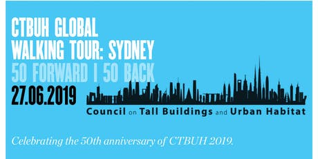 CTBUH Global walking Tour - Sydney: 50 Forward | 50 Back tickets