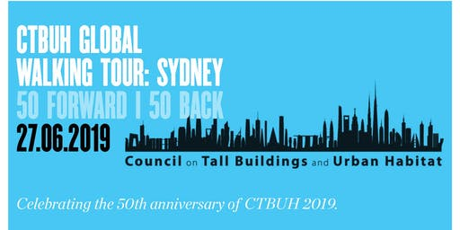 CTBUH Global walking Tour - Sydney: 50 Forward | 50 Back
