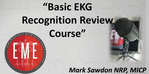Basic EKG Recognition Review Course