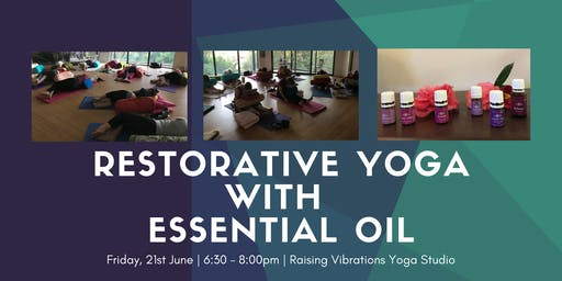 Restorative Yoga with Essential Oil