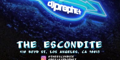 DJ PROPHET SATURDAYS AT THE ESCONDITE