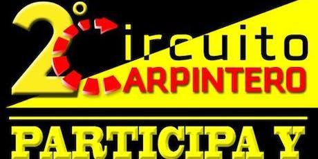 CIRCUITO CARPINTERO SEGUNDA EDICIÓN boletos