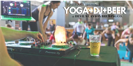 YOGA+DJ+BEER at Devil's Canyon Brewing Co. (Aug 2019) tickets