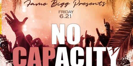 No Capacity Party Tour (Hosted By: FamoBigg) tickets