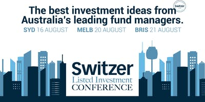 Switzer Listed Investment Conference Melbourne  2019