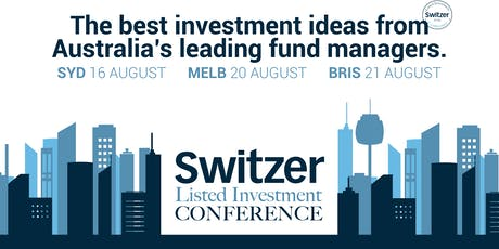 Switzer Listed Investment Conference Melbourne  2019 tickets