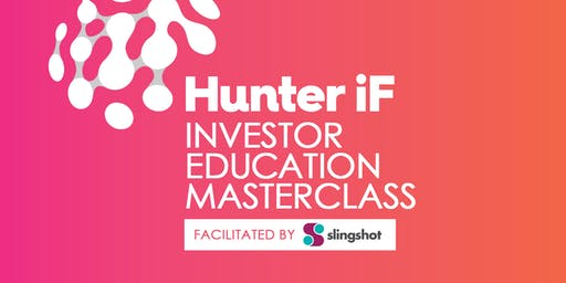 Hunter iF Angel Investing Seminar Facilitated by Slingshot