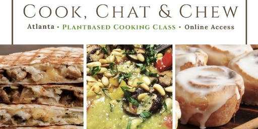 Vegan Cooking Class: COOK, CHAT AND CHEW